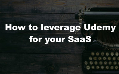 How to leverage Udemy for your SaaS business